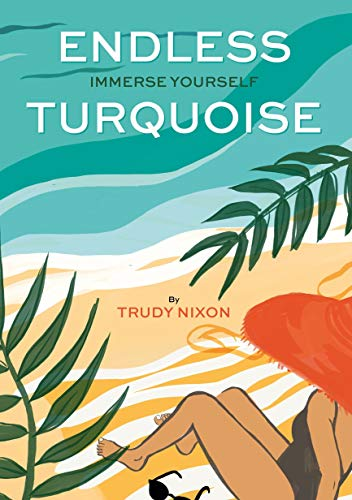 Endless Turquoise by Trudy Nixon Book Cover