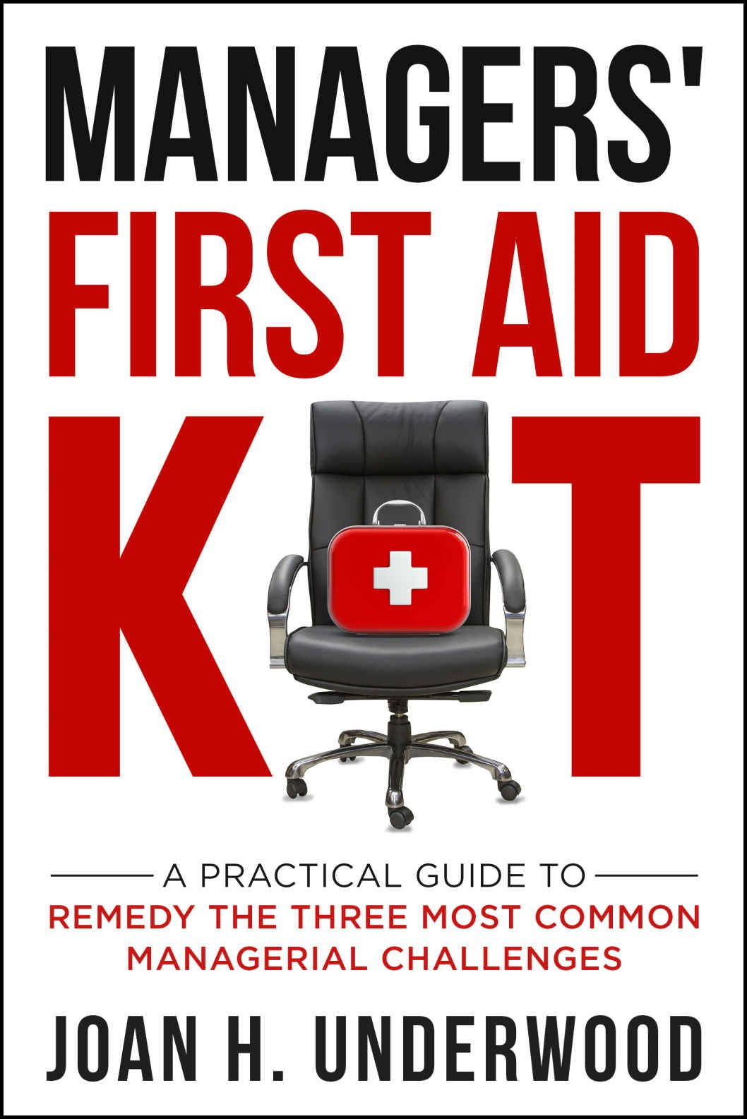 Managers First Aid Kit by Joan Underwood - Book Cover