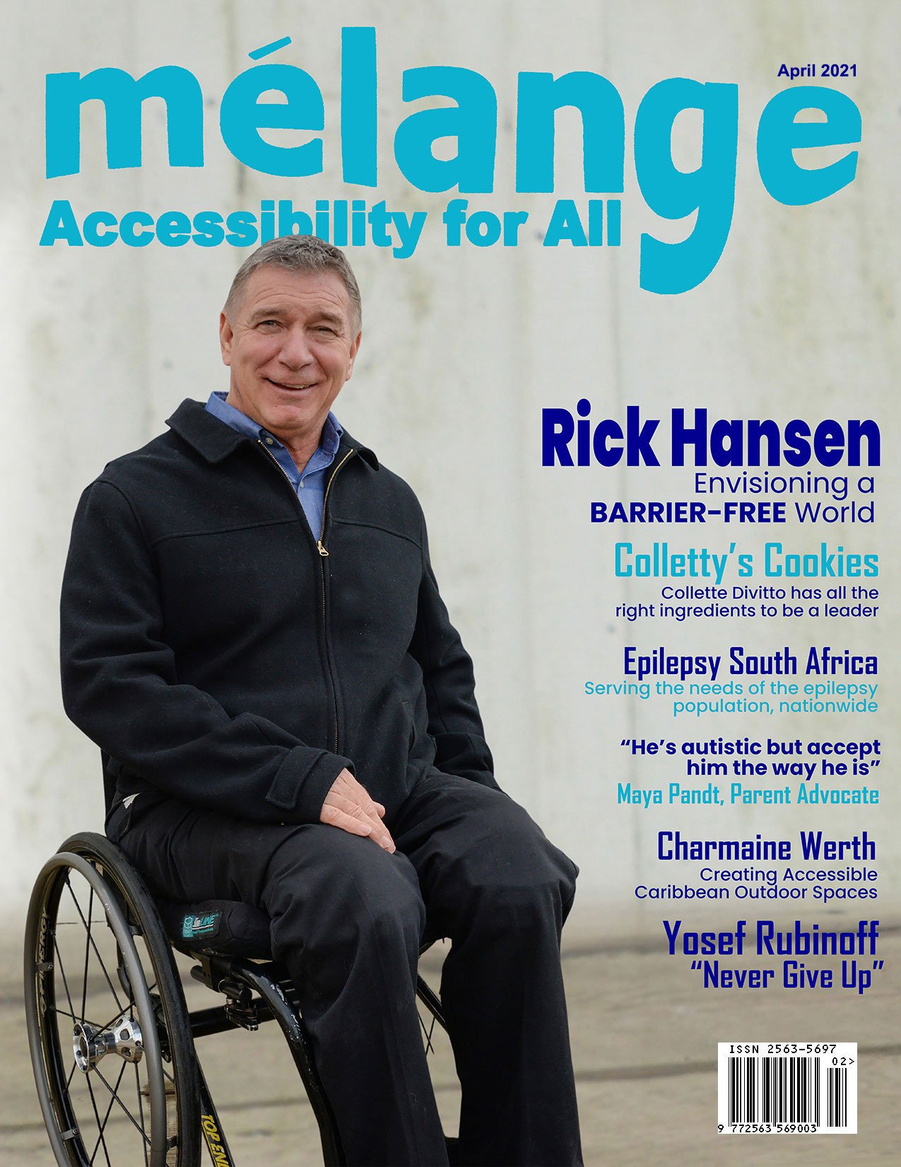 April cover of Mélange Accessibility for All magazine showing Rick Hansen of the Rick Hansen Foundation